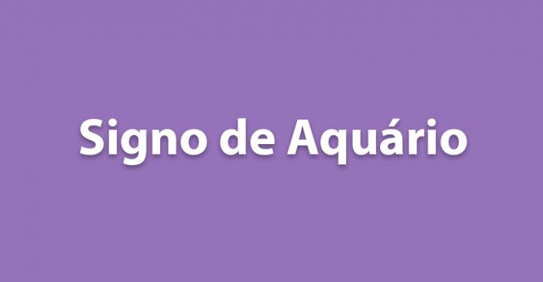 SIGNO DE AQUÁRIO HOJE