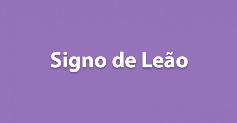 SIGNO DE LEÃO HOJE