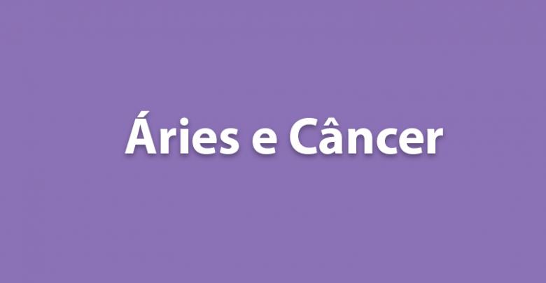 Áries e Câncer