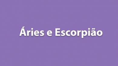 Áries e Escorpião - Tudo sobre a relação desses signos