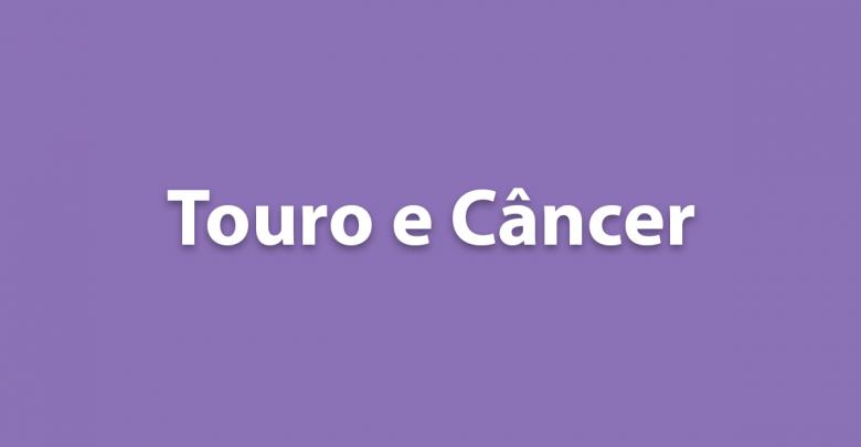 Touro e Câncer