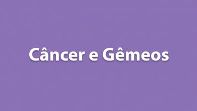 Câncer e Gêmeos