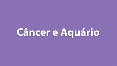 Câncer e Aquário